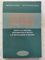 BOOK CONTRATTO NAZIONALE DI LAVORO METALMECCANICA PRIVATA 1999 CISL CGIL UIL