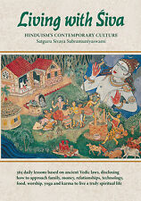 Living with Siva : Hinduism's Contemporary Culture Bk. 2 - Paperback NEW!