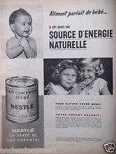 PUBLICITÉ 1958 LAIT CONCENTRÉ SUCRÉ NESTLÉ POUR ÉLEVER VOTRE BÉBÉ - ADVERTISING