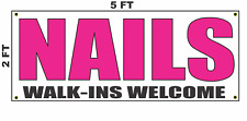 Nails Walk Ins Welcome Banner Sign 2x5 Bright Magenta Pink Salon