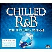 Various Artists - Chilled R&B (The Platinum Edition/Parental Advisory, 2013) 3CD