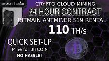 CLOUD MINING 110TH/s Bitmain ANTMINER S19 Rental SHA256 Bitcoin Hashing 24 Hours
