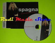 CD Singolo SPAGNA Noi non possiamo cambiare Eu 2006  NAR  mc dvd (S9)