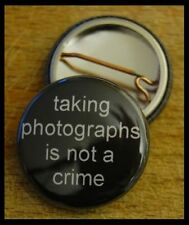 Taking Photographs is not a crime badge... (camera / photography interest)