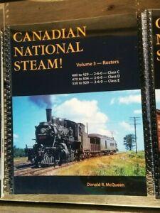 CANADIAN NATIONAL STEAM ~ Volume 3 Class C D E #400 - 929 ~ McQueen NR Mint