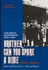 Library of American History: Brother, Can You Spare a Dime? : The Great Depressi