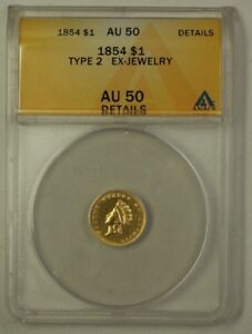 1854 $1 Type 2 Indian Head Gold Coin ANACS AU-50 Details Ex-Jewelry