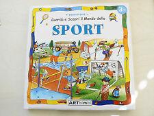 Guarda e Scopri il mondo dello sport - Primi Passi 3+ - Libro nuovo in offerta !