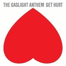 Get Hurt von Gaslight Anthem (2014)