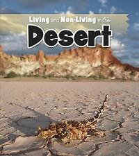 Living and Non-living in the Desert (Is It Living or Non-Living?),Rissman, Rebec