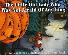 The Little Old Lady Who Was Not Afraid of Anything-ExLibrary