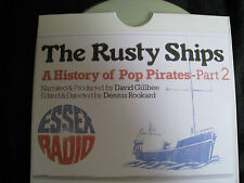 Rusty Ships Part 2 Story/Offshore Radio/Pirate Radio