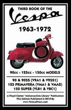 Third Book of the Vespa 1963-1972 - 90cc - 125cc - 150cc Models: By Thorpe, J...