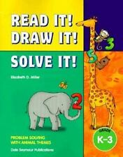 Read It! Draw It! Solve It! Problem Solving With Animal Themes, Grades K-3