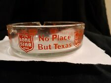 Vintage Lone Star Beer No Place But Texas Ashtray
