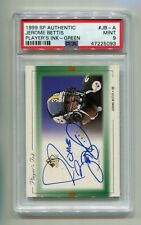 1999 SP AUTHENTIC JEROME BETTIS PLAYER'S INK GREEN AUTO PSA 9 MINT STEELERS HOF
