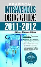 Pearson Intravenous Drug Guide 2011-2012 2nd Edition Peason Intravenous Drug