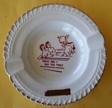 RARE WHICH ONE OF YOU  HAS THE TONI HOME PERM ASHTRAY FORT KNOX ME COMIC RISQUE