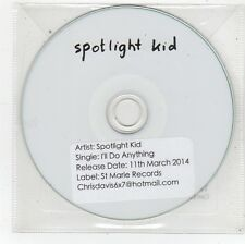(FU263) Spotlight Kid, I'll Do Anything - 2014 DJ CD