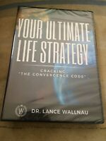 YOUR ULTIMATE LIFE STRATEGY DVD DR. LANCE WALLNAU Cracking The Convergence Code