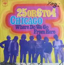 """7"""" 1970 ORIGINAL RARE !VG+++  CHICAGO : 25 or 6 to 4"""