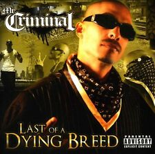 Last Of A Dying Breed - Mr. Criminal (2013, CD NIEUW) Explicit Version