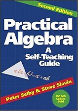 Practical Algebra: A Self-Teaching Guide, Second Edition (Paperback)