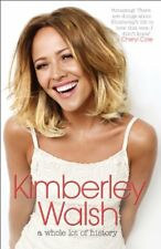 A Whole Lot of History - Signed Edition-Kimberley Walsh