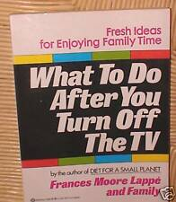 What to Do After You Turn Off the TV Frances M. L...