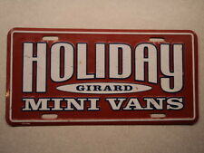 GIRARD HOLIDAY Mini Vans DEALERSHIP Booster License Plate