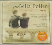 Hunting Unicorns Bella Pollen 4CD Audio Book Alex Jennings Romantic Comedy