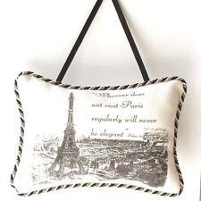 "Door Hanger - (Linen Pillow Style) - ""Whoever does not visit Paris........"""