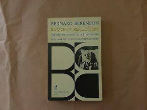 Berenson - Rumor & Reflection - Simon e Schuster - 1952 - In Inglese