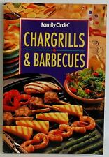 Chargrills & Barbecues Family Circle mini cook book Great Recipes