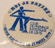 """Vintage 2"""" Promo Button Pinback CLUB DE PATINAGE ARTISTIQUE LEVIS  Macaron 1979"""