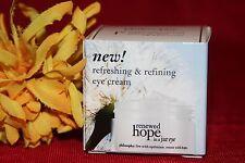 PHILOSOPHY RENEWED HOPE IN A JAR EYE REFRESHING REFINING .5 OZ IN BOX AUTHENTIC
