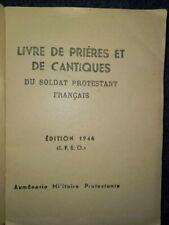 INDOCHINE Sud Annam Aumônier protestant Pasteur R MORDANT 1946 manuel FTEO
