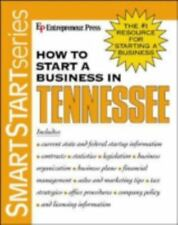 How to Start a Business in Tennessee (2003, Paperback)