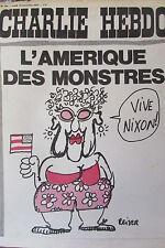 CHARLIE HEBDO No 104 NOVEMBRE 1972 REISER L AMERIQUE DES MONSTRES VIVE NIXON