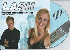 LASH - When the lady smiles CD SINGLE 4TR Trance Euodance 2007 (GOLDEN EARRING)