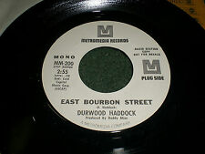 East Bourbon Street Durwood Haddock~WHITE LABEL PROMO Country 45 RPM~FAST SHIP!