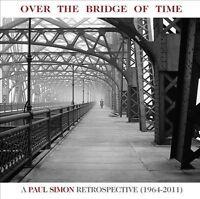 PAUL SIMON Over The Bridge Of Time A Paul Simon Retrospective (1964-2011) CD NEW