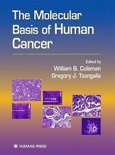 The Molecular Basis of Human Cancer, , Good Book