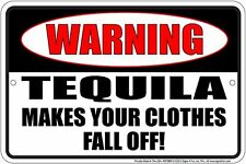 Western Cabin Lodge Barn Stable Decor ~WARNING TEQUILA~  Metal Sign