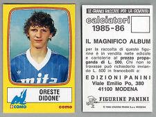 FIGURINA CALCIATORI PANINI 1985/86 - NUOVA/NEW N.73 DIDONE' - COMO