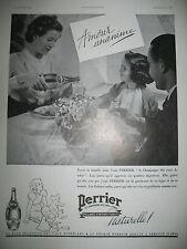 PUBLICITE DE PRESSE PERRIER EAU GAZEUSE AMOUR UNANIME FRENCH AD 1937