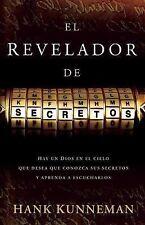 El revelador de secretos: Hay un Dios en el cielo que desea que conozca sus secr