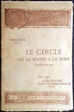 A.A.H. Poinsinet, Le cercle ou la soirée a la mode, Ed. Henri Gautier, 1893