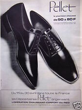 PUBLICITÉ 1964 PELLET LE PIED BIEN CHAUSSÉ DE 50 A 80 FRS - ADVERTISING