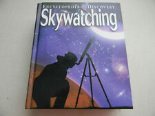 ENCYCLOPEDIA OF DISCOVERY, SKYWATCHING BY WELDON OWEN